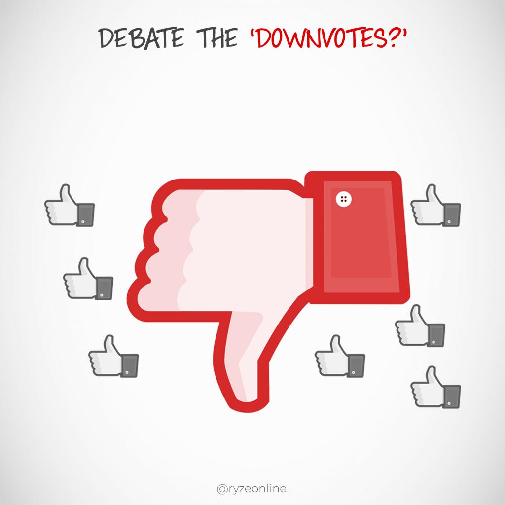 Debate The Downvotes