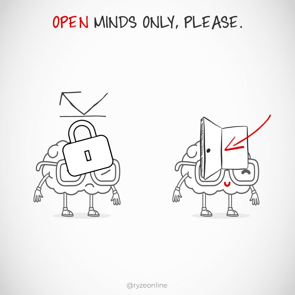 Open Mind Vs. Closed Mind