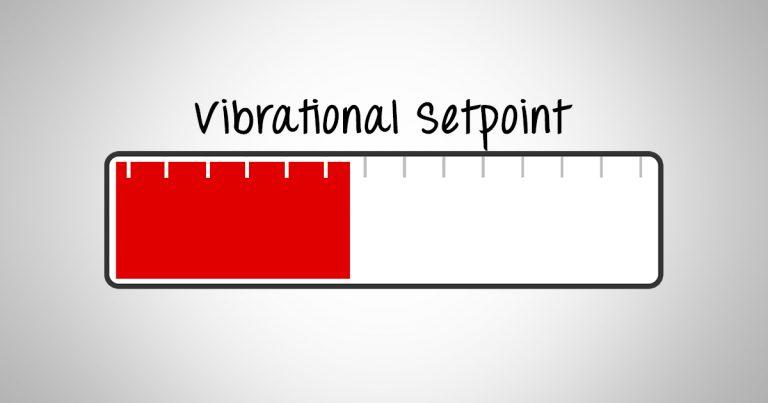 Vibrational Setpoint